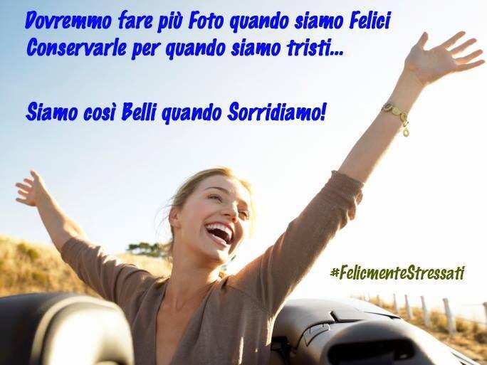 #1 #SorriderePerEssereFelici #SmileIsFashion http://www.felicementestressati.it