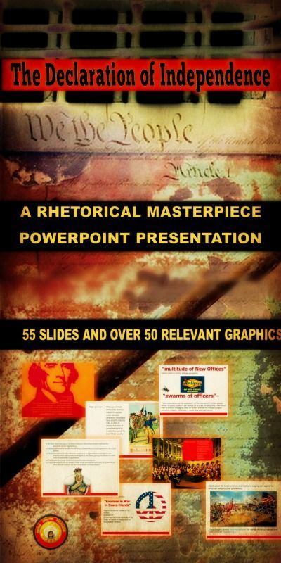 The Declaration Of Independence Powerpoint A Discussion Of