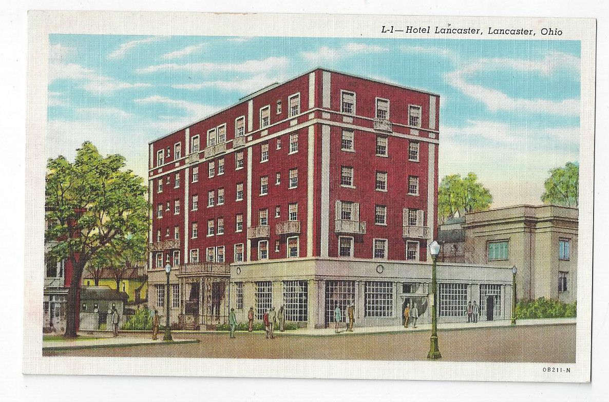 Oh Vintage Post Card Hotel Lancaster In Ohio