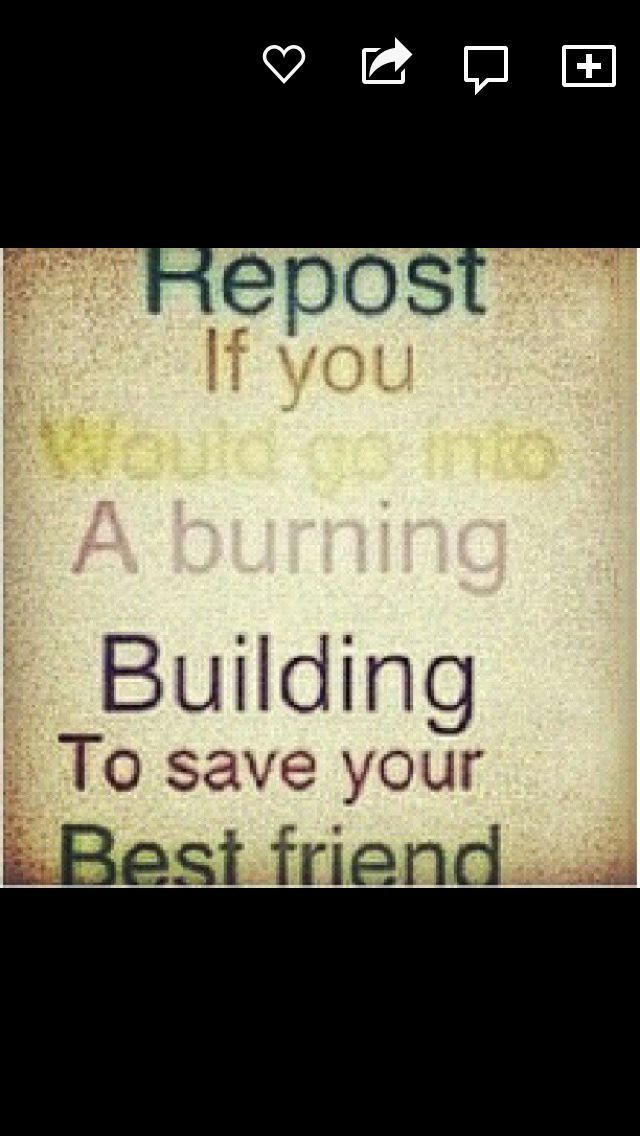 I Would Definitely Do That My Friends Mean The World To Me I