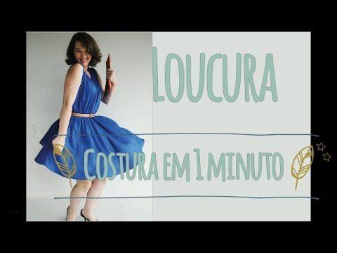 #loucospordotz - Aprenda a costurar um vestido em menos de um minuto - YouTube