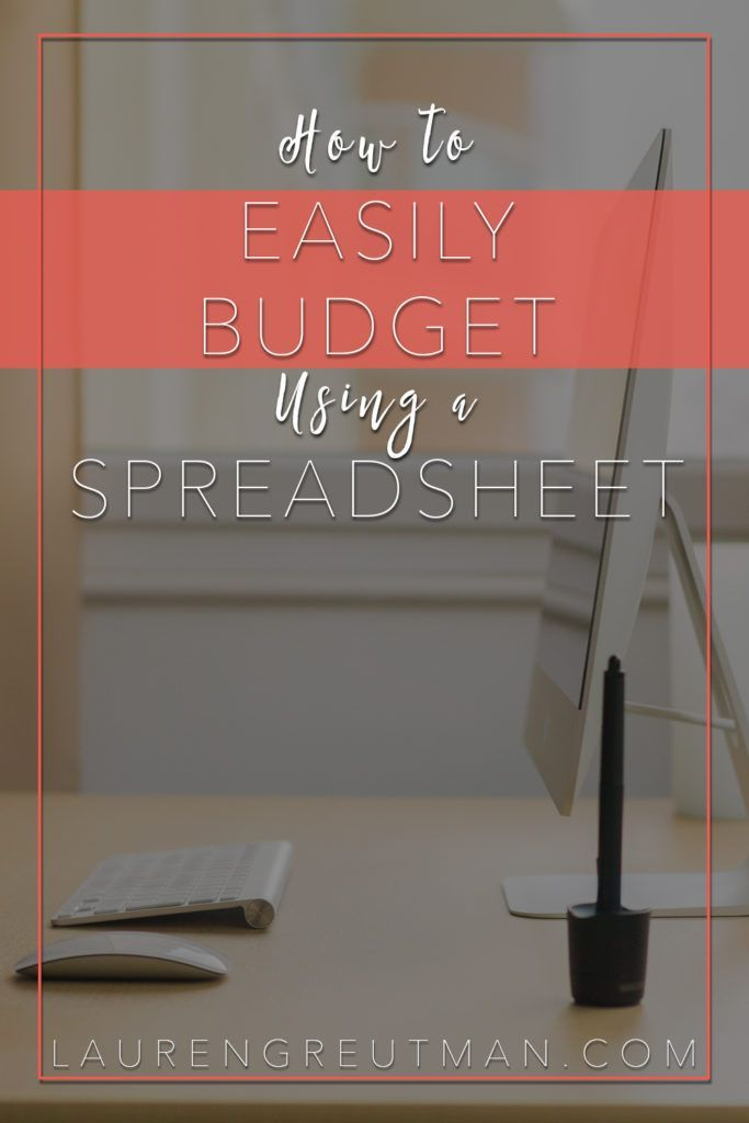 How to Easily Budget Using a Spreadsheet Budget, The o\u0027jays and