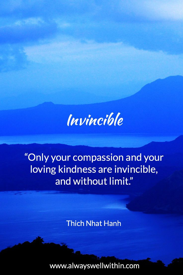Loving Kindness Quotes Only Your Compassion And Your Loving Kindness Are Invincible And
