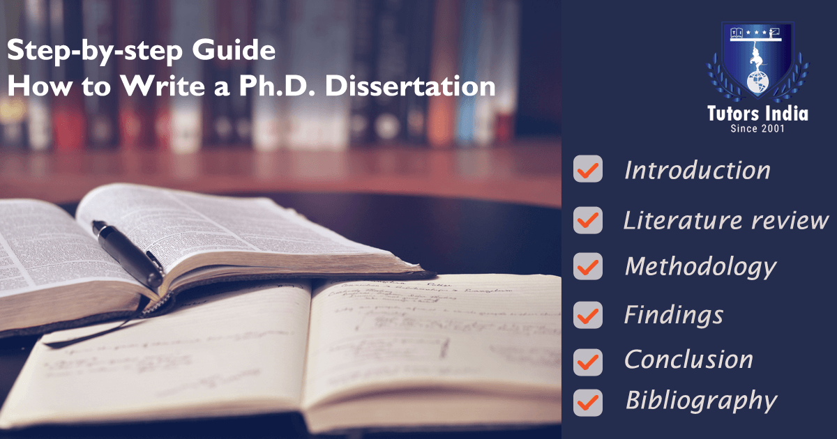 Step By Guide How To Write A Ph D Dissertation Thesi Writing