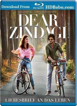 dear zindagi full movie download 720p bolly4u