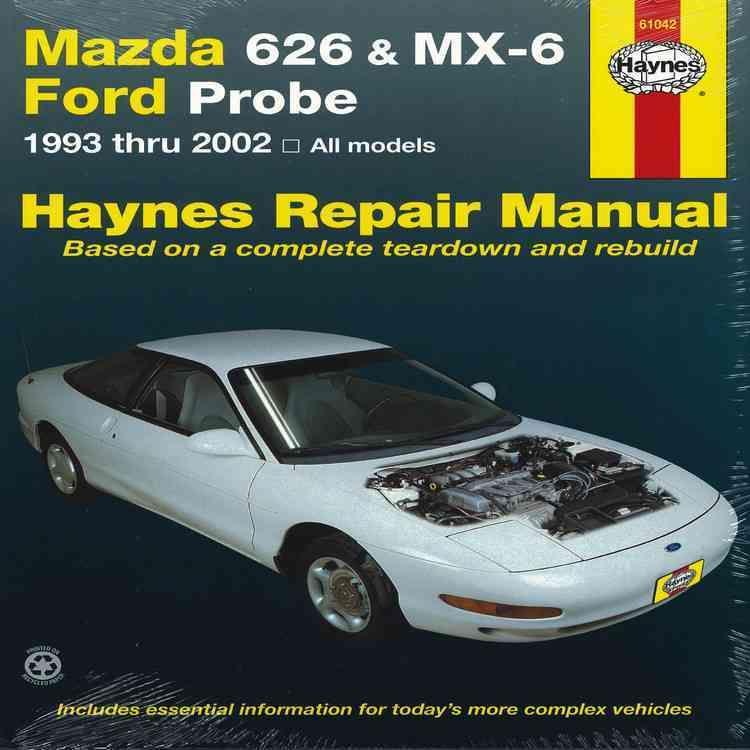 Haynes Repair Manual Mazda 626 Mx 6 Ford Probe 1993 Thru 2002