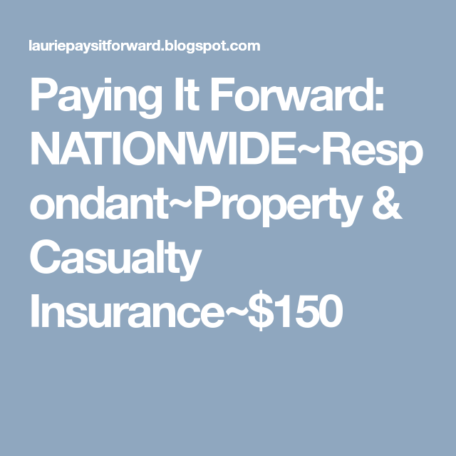 Nationwide Respondant Property Casualty Insurance 150