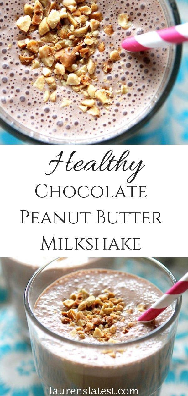 Healthy Chocolate Peanut Butter Milkshake (high protein) #healthychocolateshakes