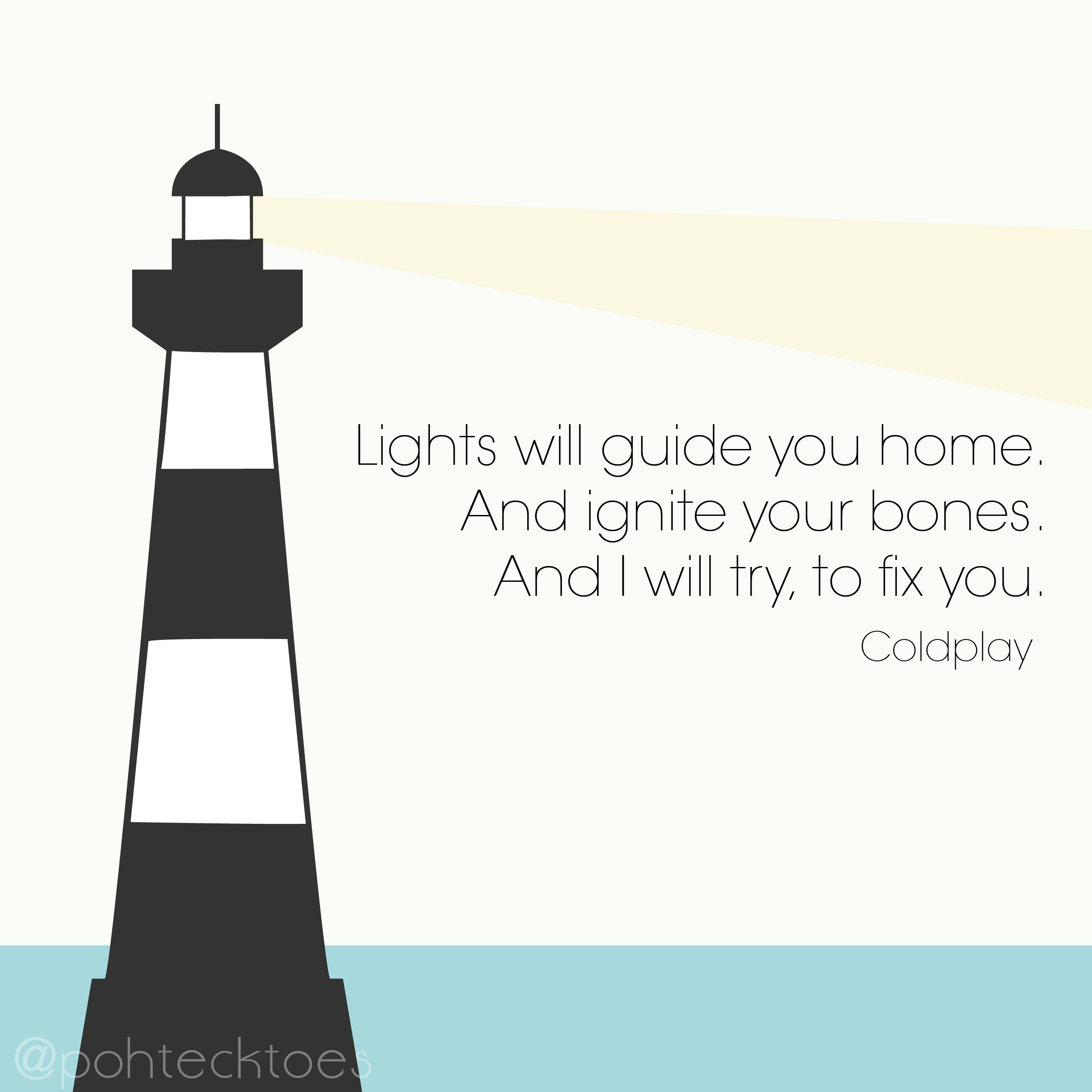 """31: """"Lights Will Guide You Home. And Ignite Your Bones"""