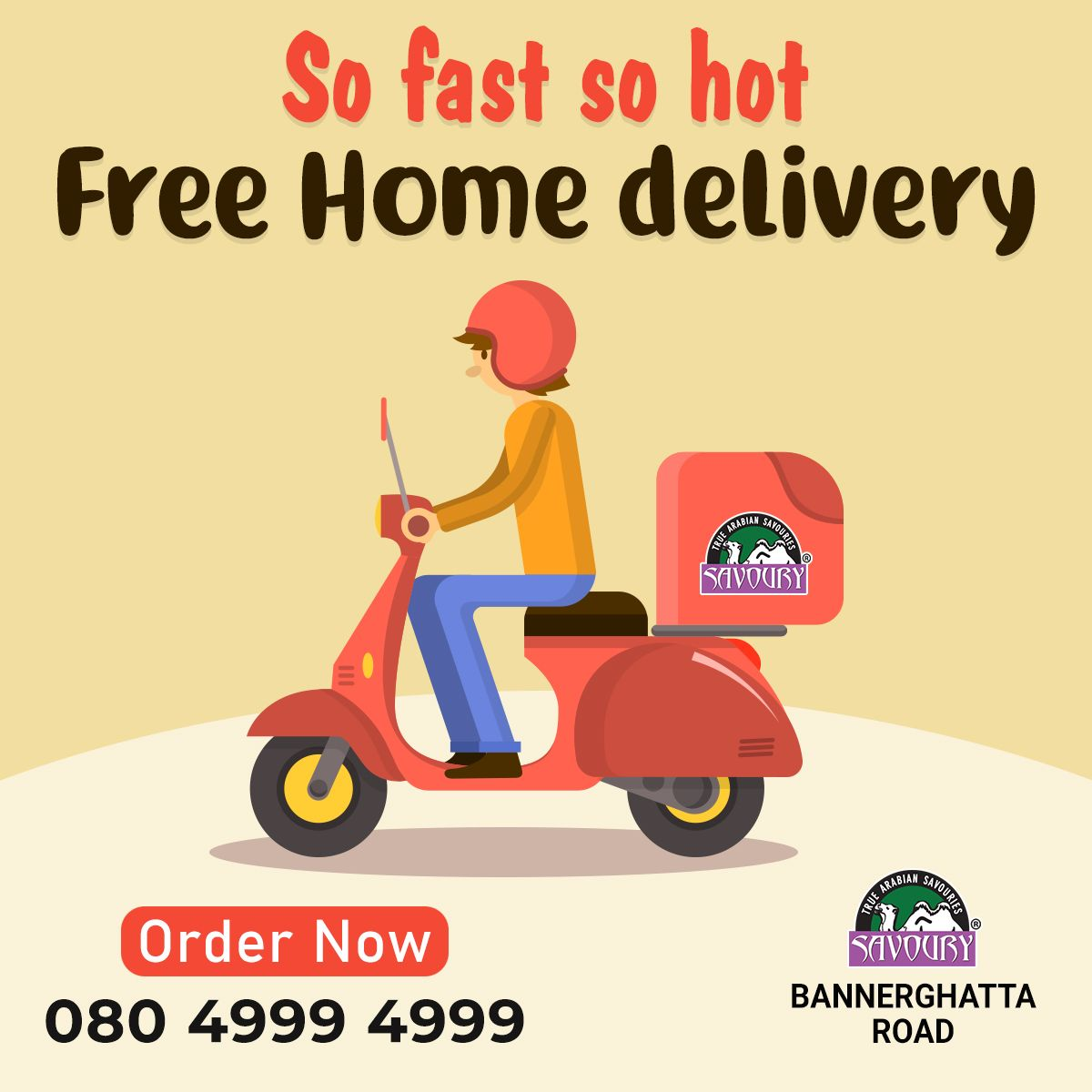 No need to pay extra charges for home delivery at savoury