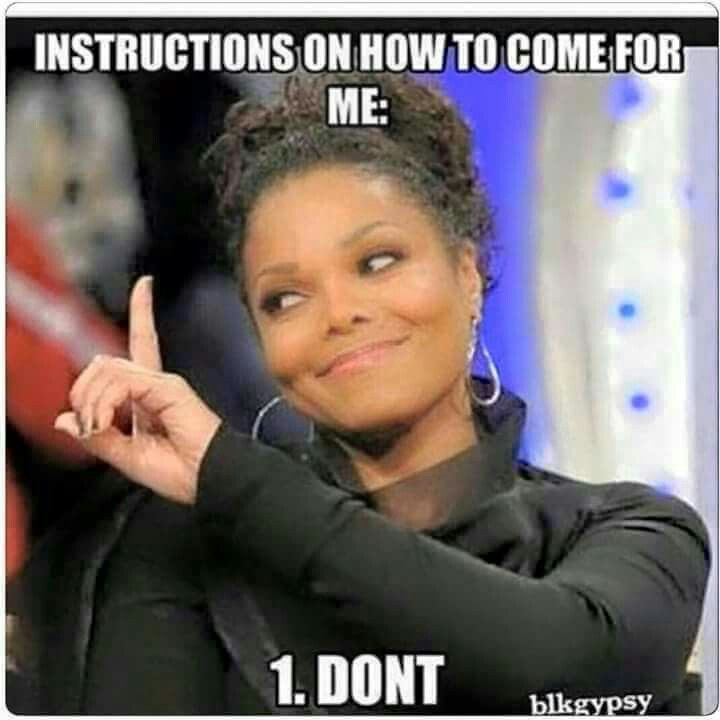 Don T Come For Me Unless I Send For You Janetjackson