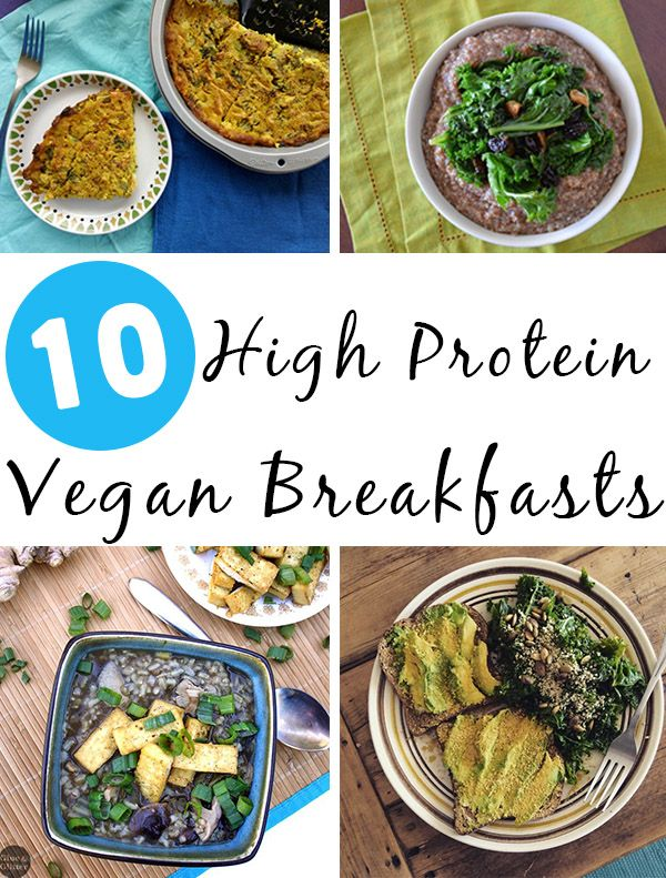 High Protein Vegan Breakfast Food Can Seem Elusive Fear Not We Have A Bunch Of Awesome High High Protein Breakfast High Protein Vegan Quick Vegetarian Meals