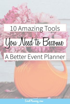 improve your event planning skills with these 10 tools in 2018