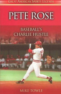 Catalog Pete Rose Baseball S Charlie Hustle Pete Rose Sports Books Cincinnati Reds Baseball