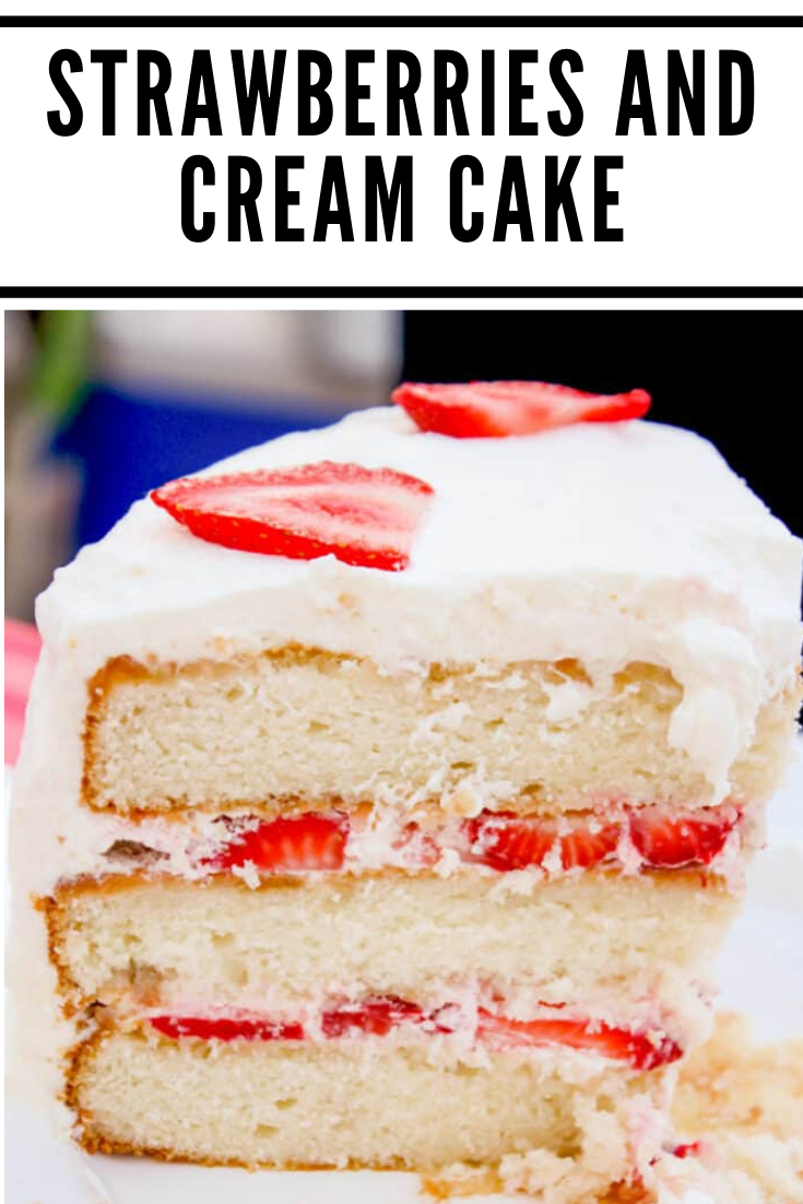Strawberries And Cream Cake In 2020 Chocolate Cake Recipe Easy Cake Recipe With Sour Cream Cake Recipes For Kids