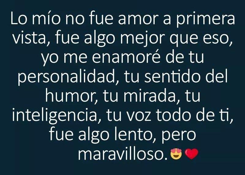 Me Enamore De Ti Y Todo De Ti Es Maravilloso Love Phrases Reflection Quotes Mood Quotes