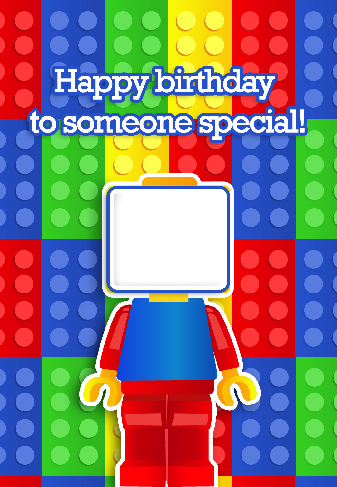 Free Printable To Someone Special Birthday Greeting Card With An Option To Add You Lego Birthday Cards Free Printable Birthday Cards Birthday Card Printable