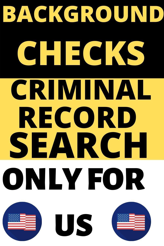Background Checks Criminal Records Lookup Usa Criminal Record Criminal Informative