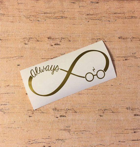 Always Infinity Harry Potter Decal Harry Potter Tattoos Harry Potter Decal Harry Potter