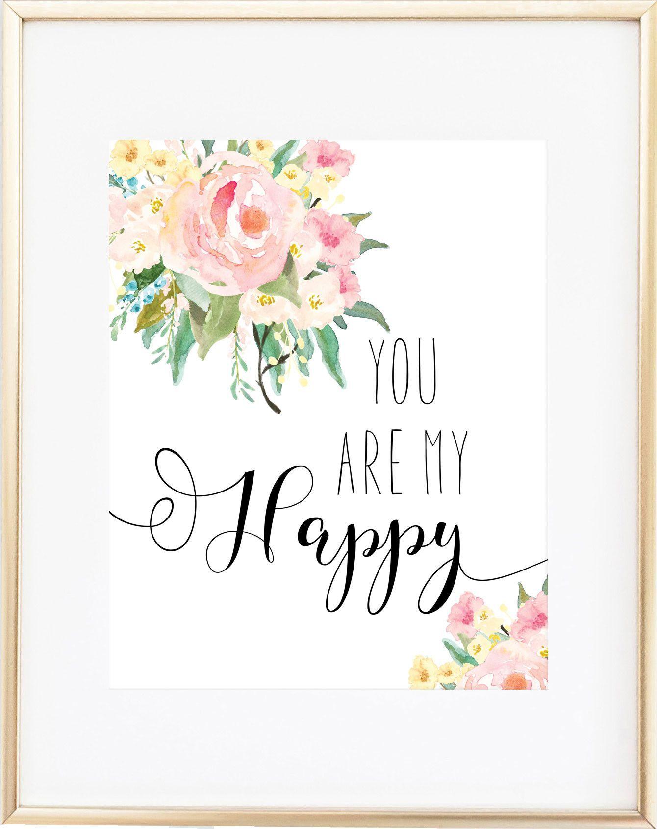 You Are My Happy Print -- Girl Nursery Wall Art