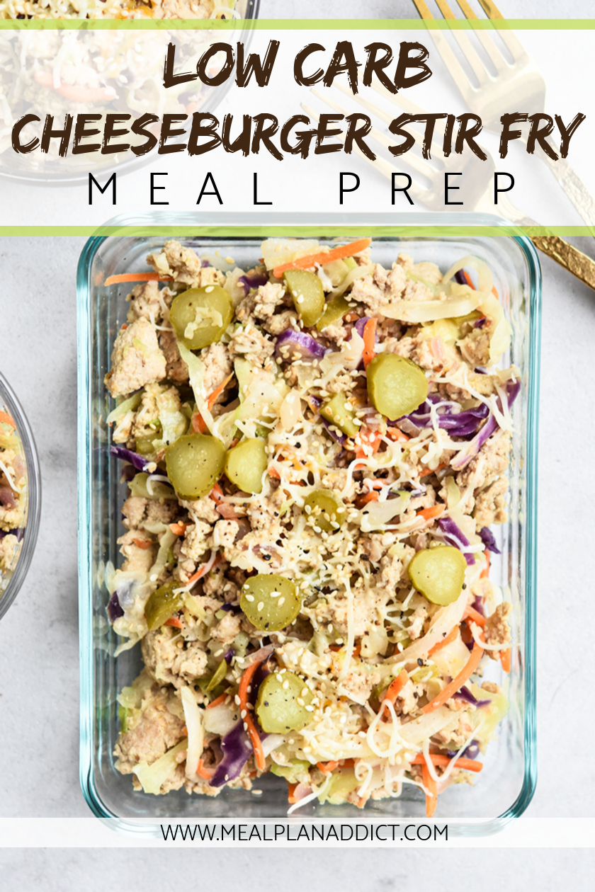 Low Carb Cheeseburger Stir fry {Meal Prep} - Meal Plan Addict