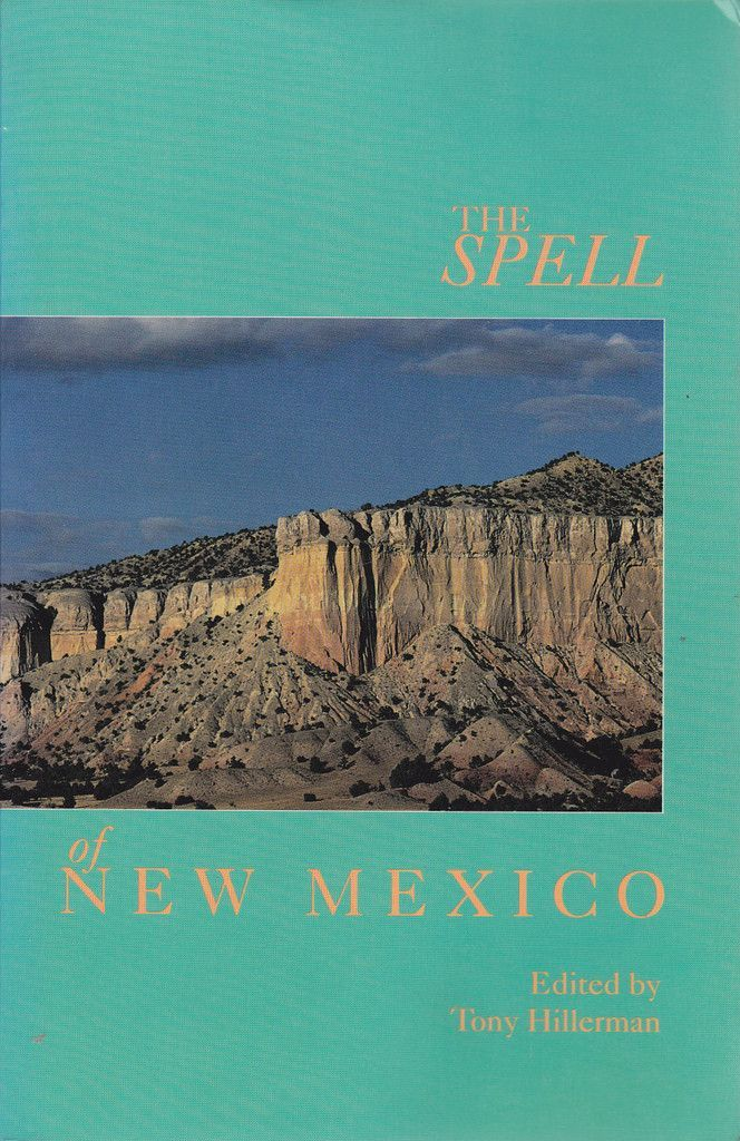 The Spell of New Mexico Edited by Tony Hillerman [USED BOOK]