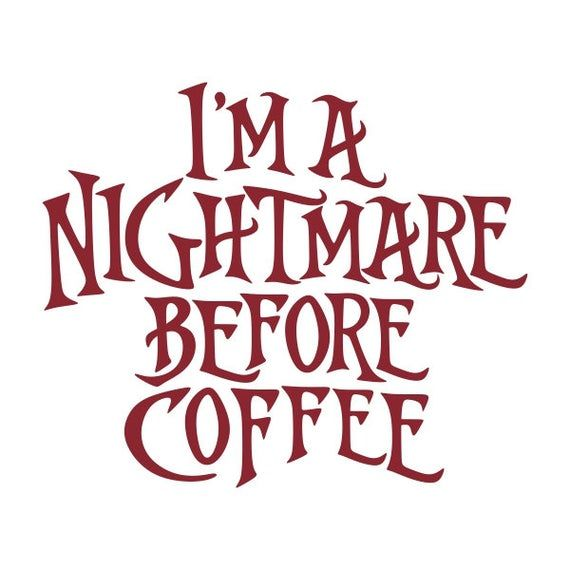 mornings are for coffee  cafe joe caffeine  SVG file for Cricut