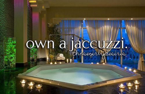 Jacuzzis <3