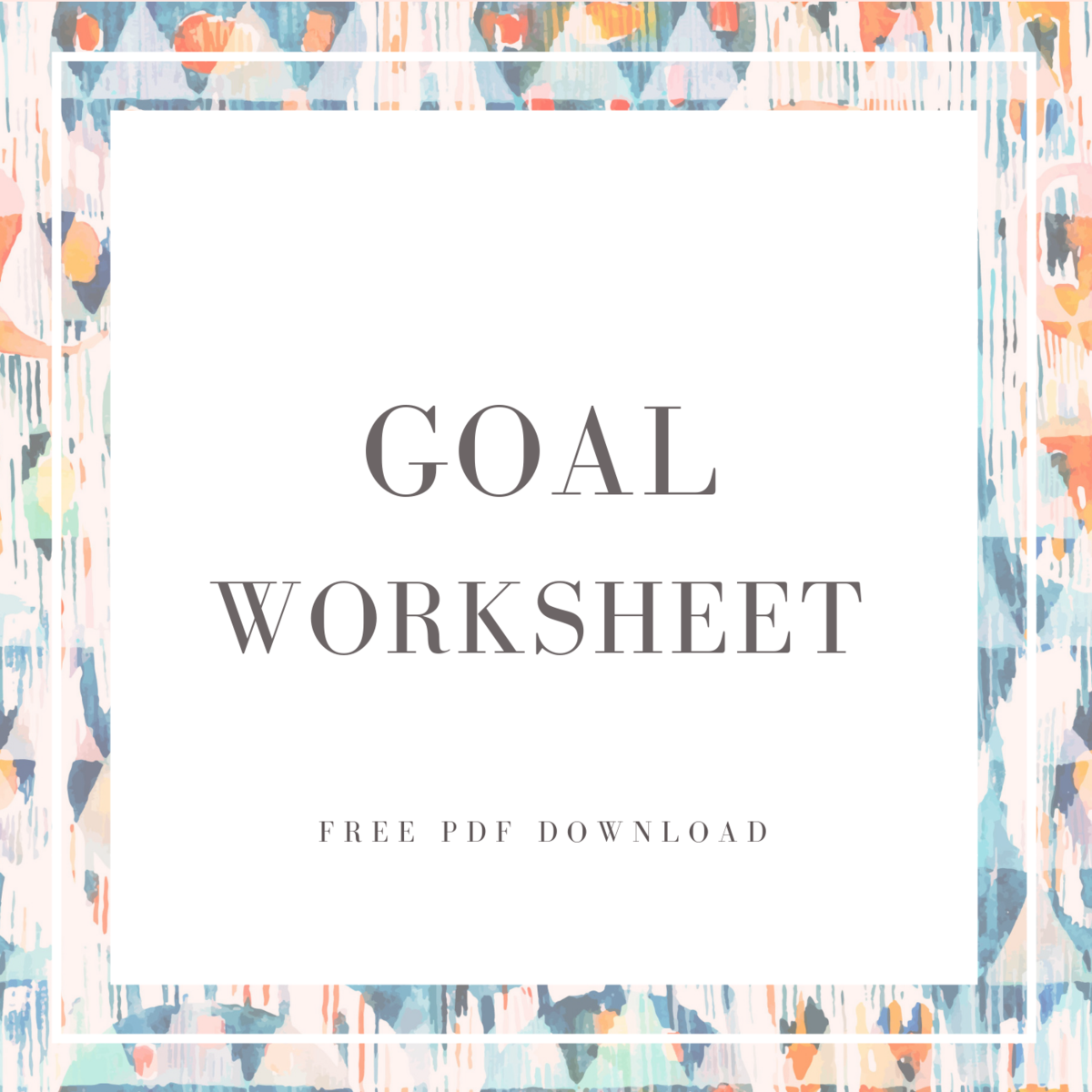 Reach Your Dreams Goal Worksheet