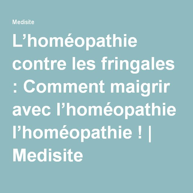 comment maigrir avec l hom opathie sant homeopathie. Black Bedroom Furniture Sets. Home Design Ideas