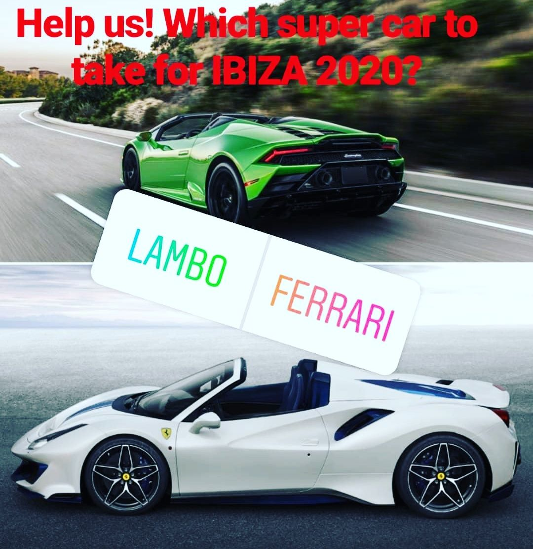 Which Super Car Do We Have To Take For 2020 In Ibiza For You Guys To Rent At D Cars In Ibiza Need To Order Soon So Be Quick To Decided And