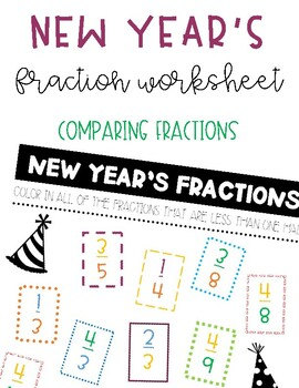 New Year's Fraction Worksheet Comparing Fractions