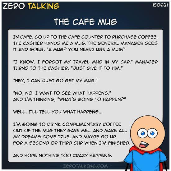 The cafe mug #ZeroTalking