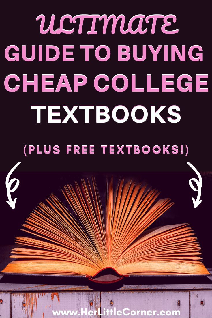 Ultimate Guide To Buying College Textbooks For Cheap Or