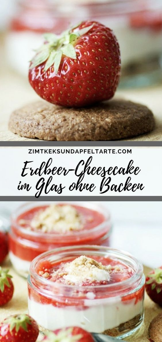 einfach und blitzschnell erdbeer cheesecake im glas ohne backen low carb pinterest dessert. Black Bedroom Furniture Sets. Home Design Ideas