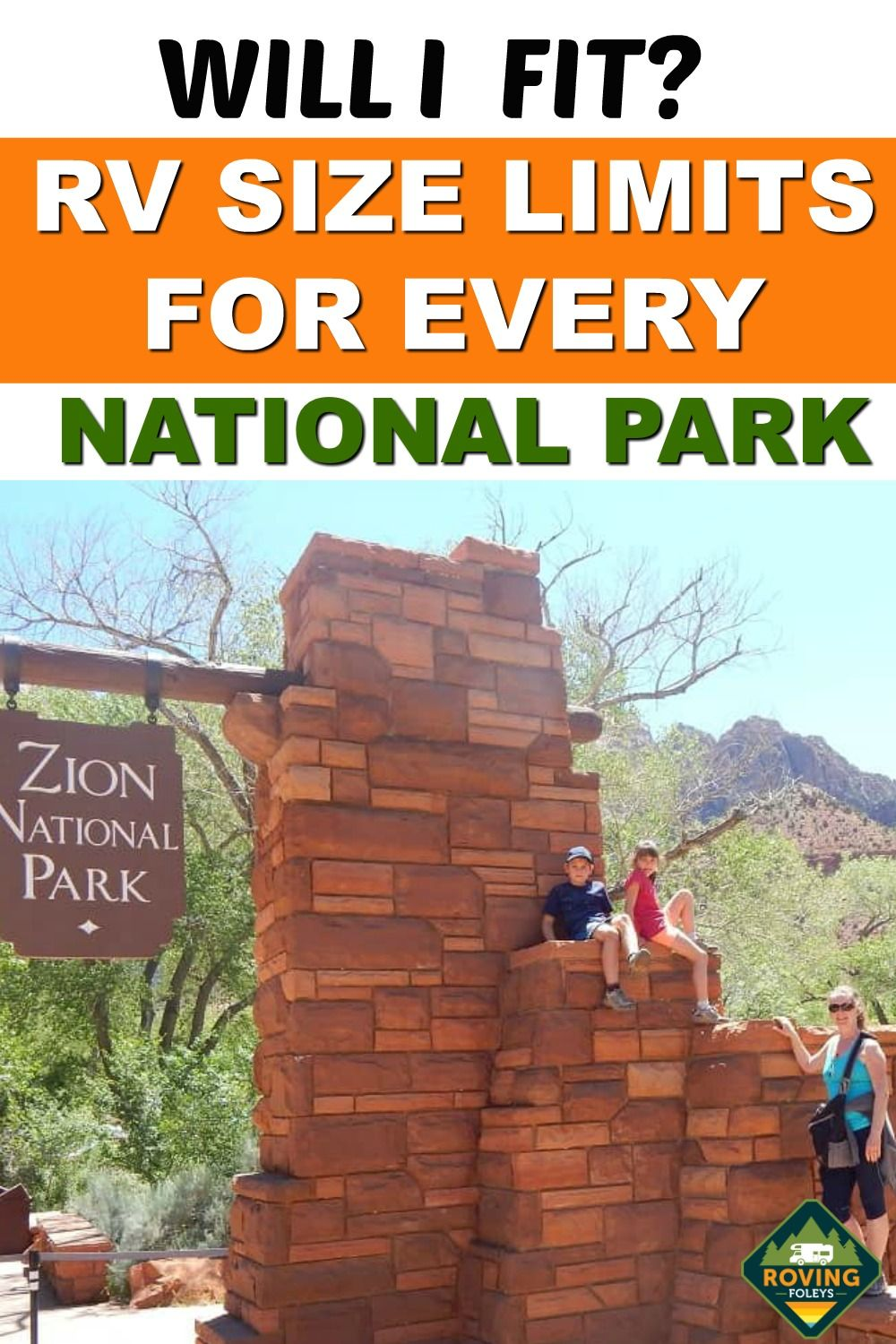 2020 Guide National Parks Rv Length Every Park The Roving Foley S In 2020 National Parks Park Canyon Park