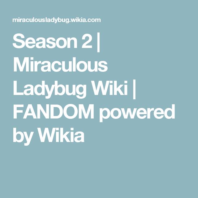Season 2. Ladybug WikiMiraculous ...