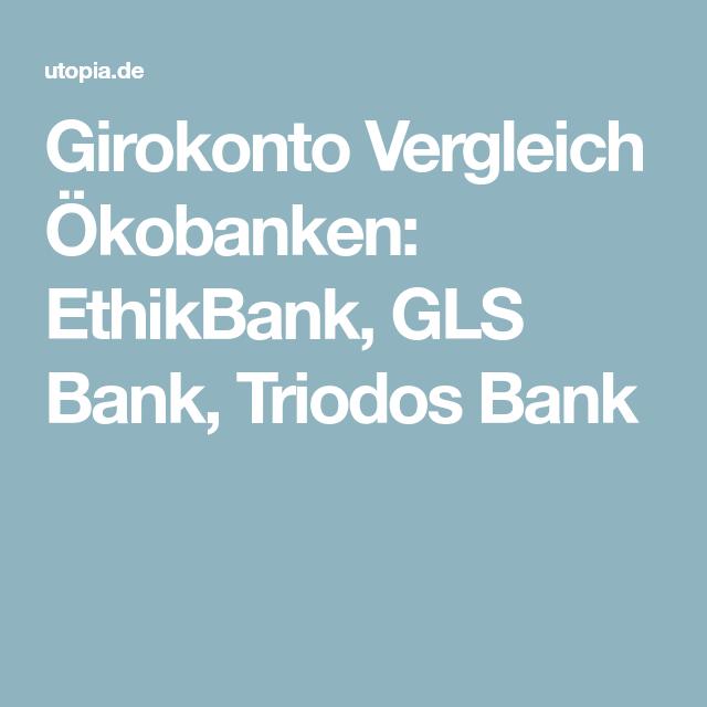 Faire Banken Girokonten Im Vergleich Finanzen Ethik Und Geld
