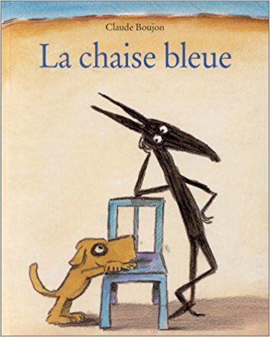 La Chaise Bleue Claude Boujon 9782211042116 Amazon Com Books French Songs How To Speak French Kids Songs