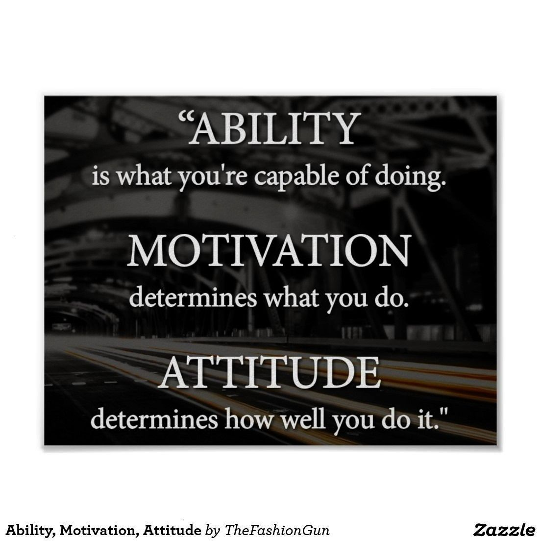 Motivation Attitude Poster  It is best to own 1 worldclass by using An Ability Motivation Attitude Poster   Ability Motivation Attitude Poster   Find more awesome content...