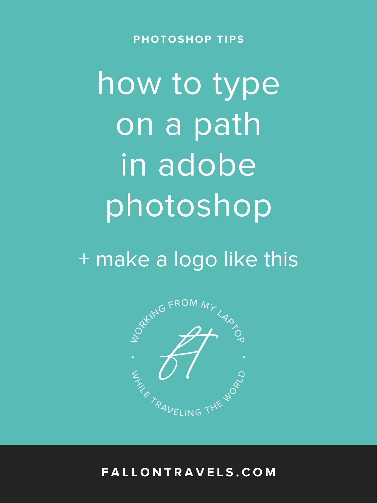 How to type on a path in — Fallon Travels