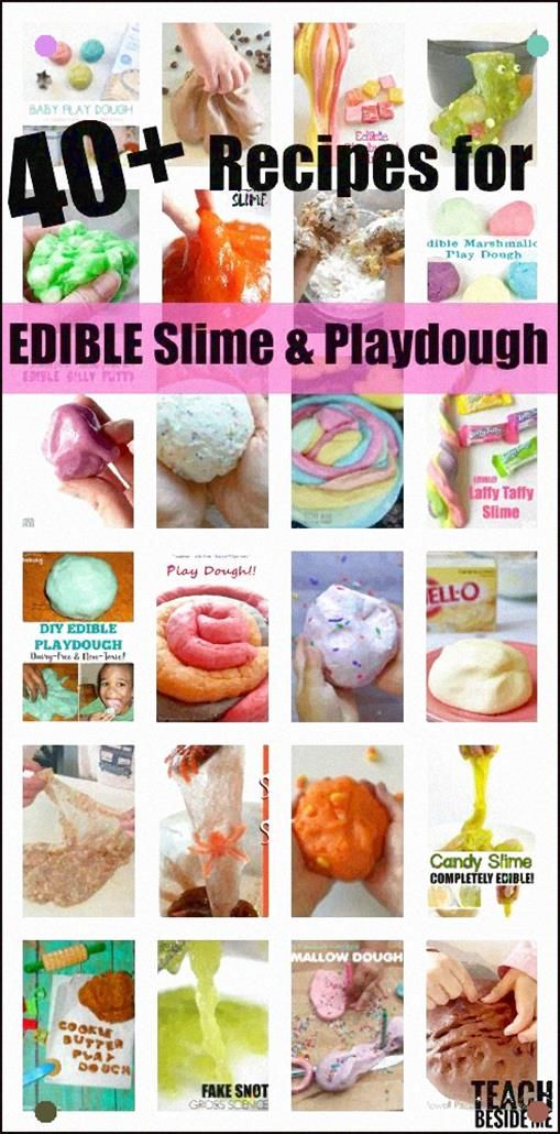 40 Edible Slime And Play Dough Recipes - Teach Beside Me #edibleslime