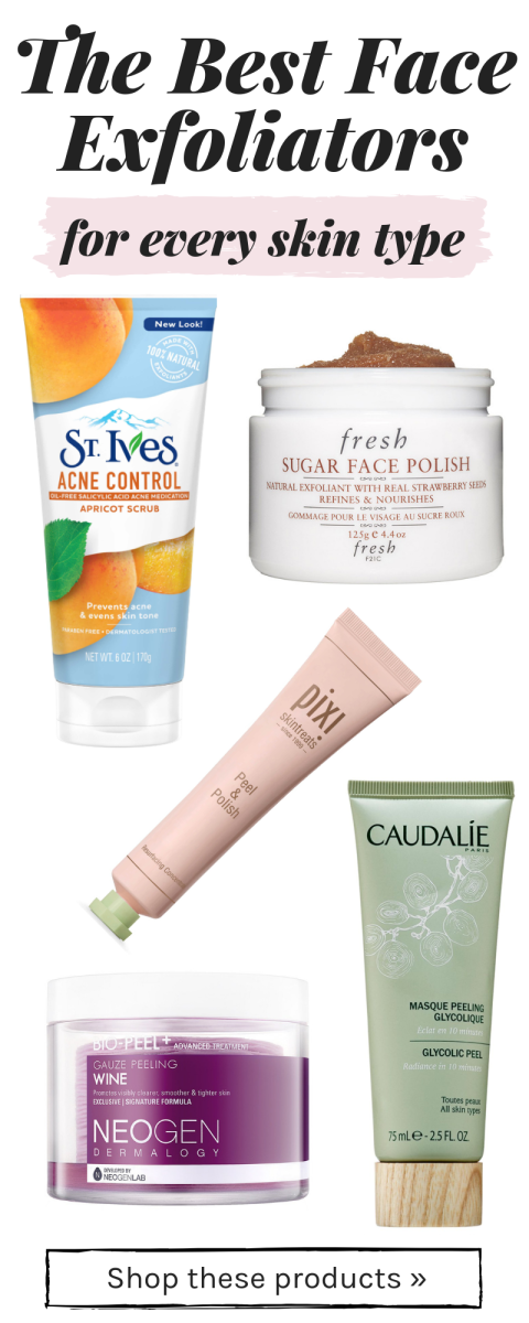 Best Face Exfoliators For Every Skin Type Exfoliate Face Best