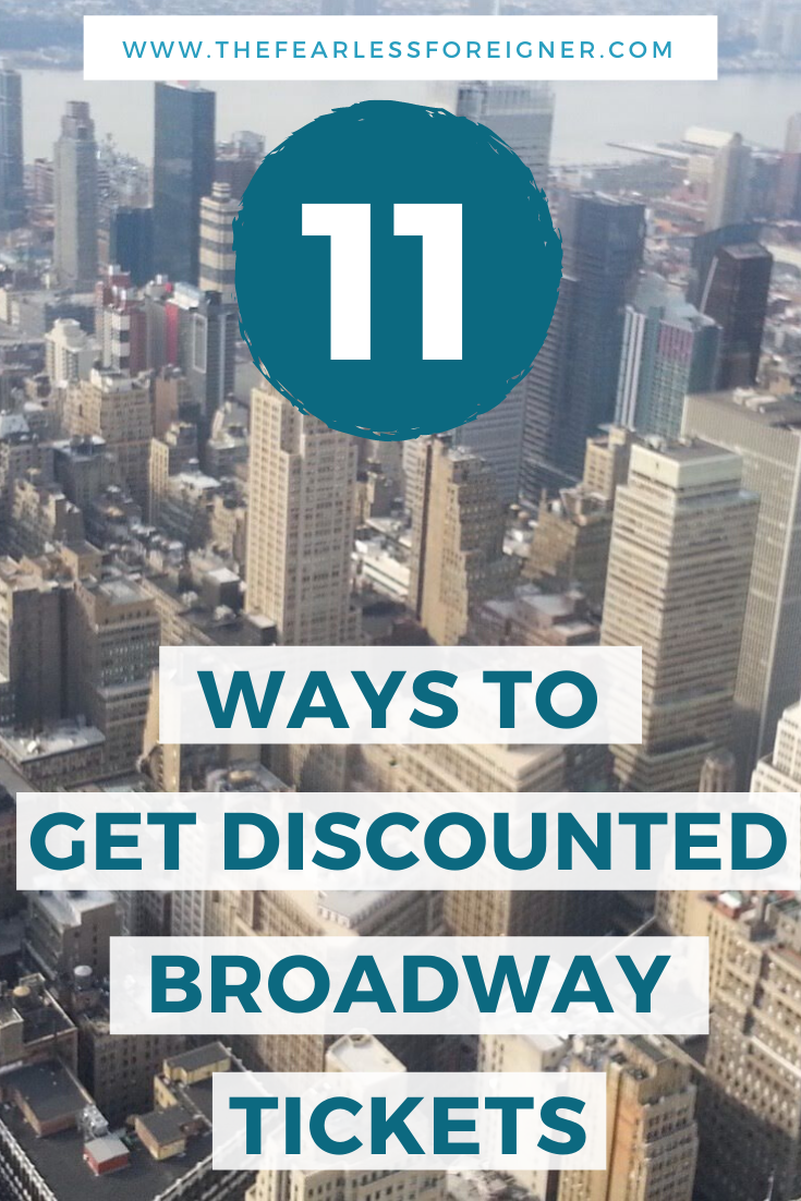 What is a visit to New York City without a Broadway show? Going to a Broadway show is one of the best things to do in NYC. Find out all the ways to get discounted Broadway tickets.   #NYC #NewYorkCity #NYCTravel #USA #Broadway #ThingsToDoNYC #NYCTips #TheFearlessForeigner