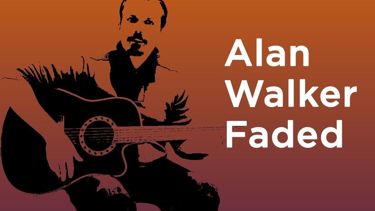 Faded Alan Walker Guitar Lesson Tutorial How To Play Free