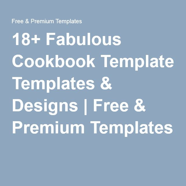 18+ Fabulous Cookbook Templates \ Designs Free \ Premium - microsoft word book template free