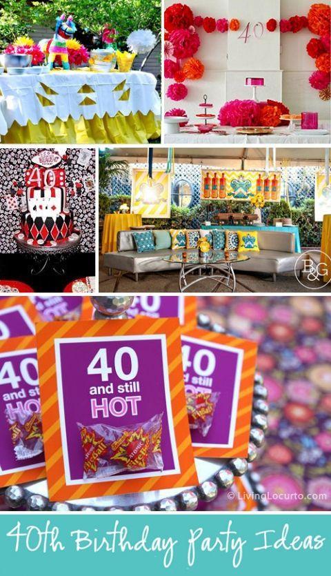 10 Amazing 40th Birthday Party Ideas 4oth Birthday Party Ideas