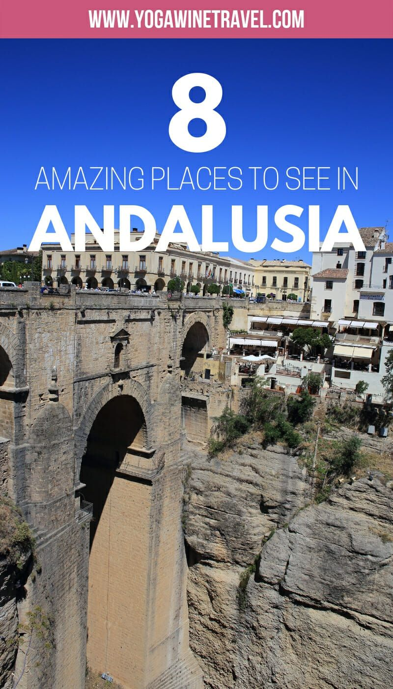 8 Amazing Places To Visit In Andalucia In Southern Spain Cool Places To Visit Andalucia Road Trip Planning