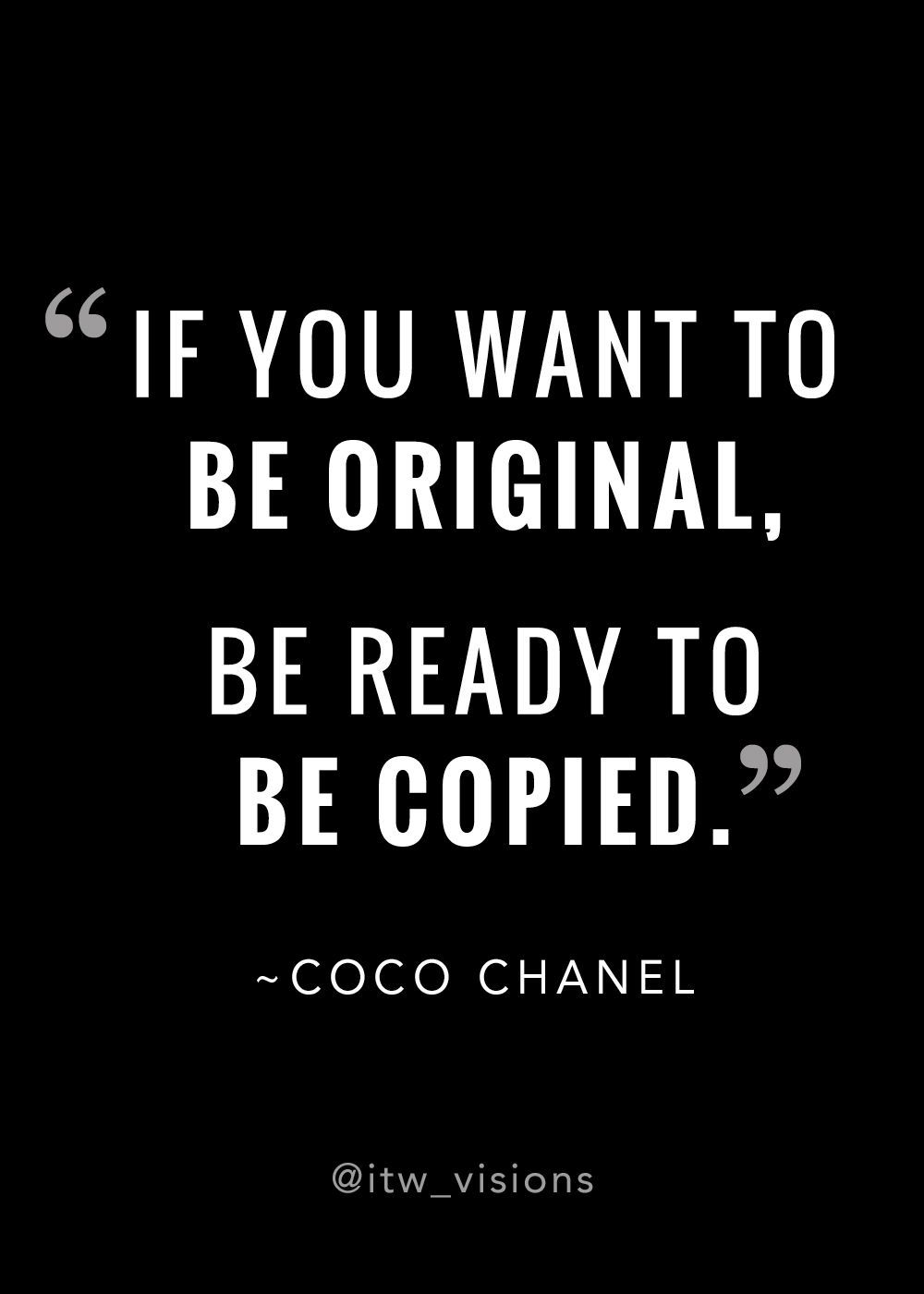 Motivational Quote About Being Original If You Want To Be Original