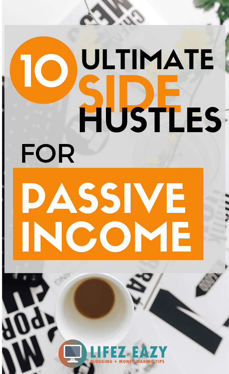 Side Hustles For Passive Income Check Out  Ultimate Side Hustles That You Can Use To Make Nice Passive Income In Your Free Time